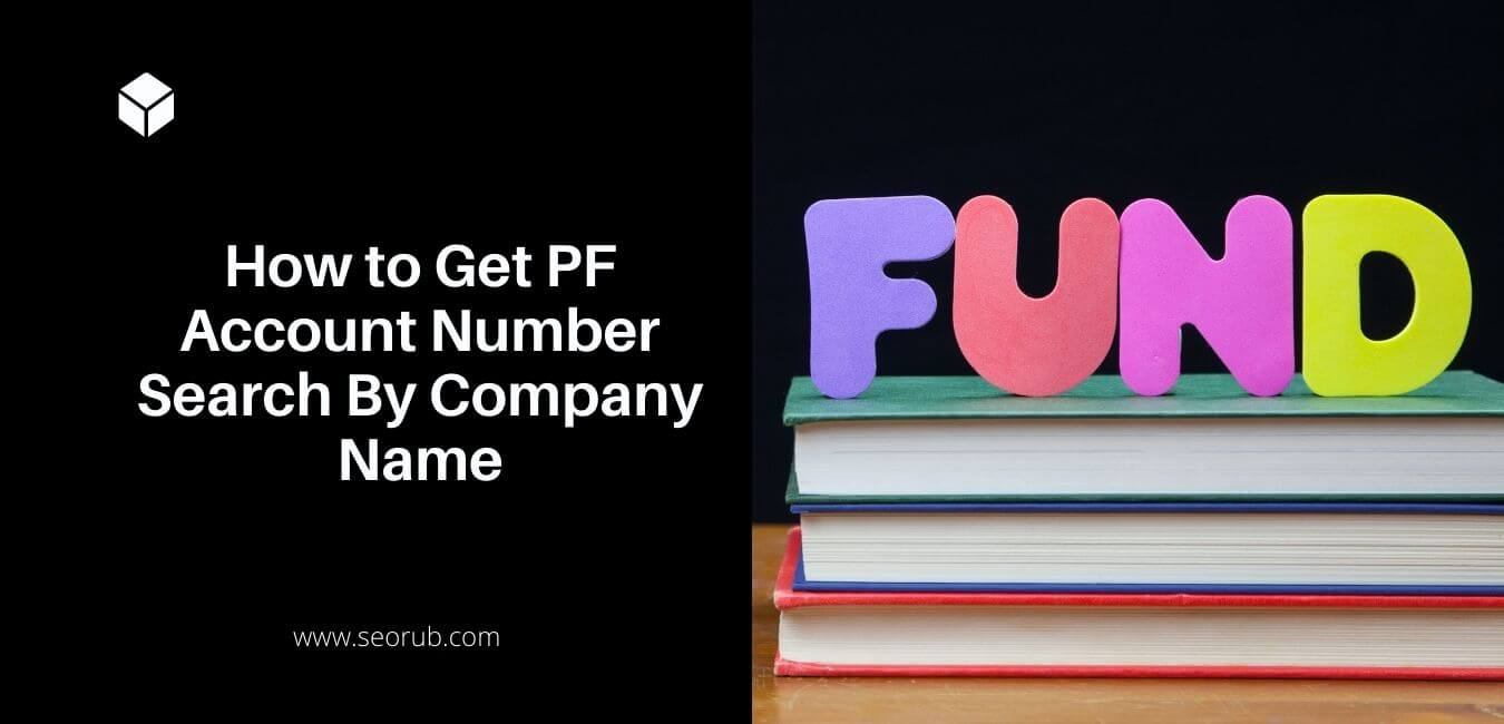 Image of How to Get PF Account Number Search By Company Name