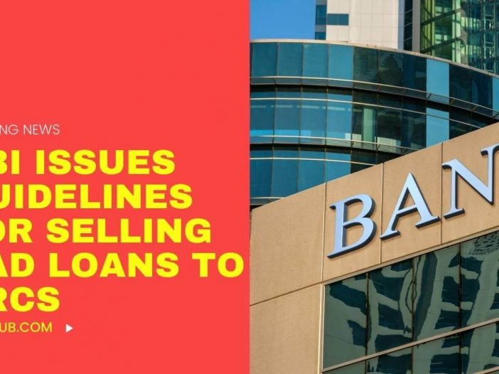 RBI issues guidelines for selling bad loans to ARCs