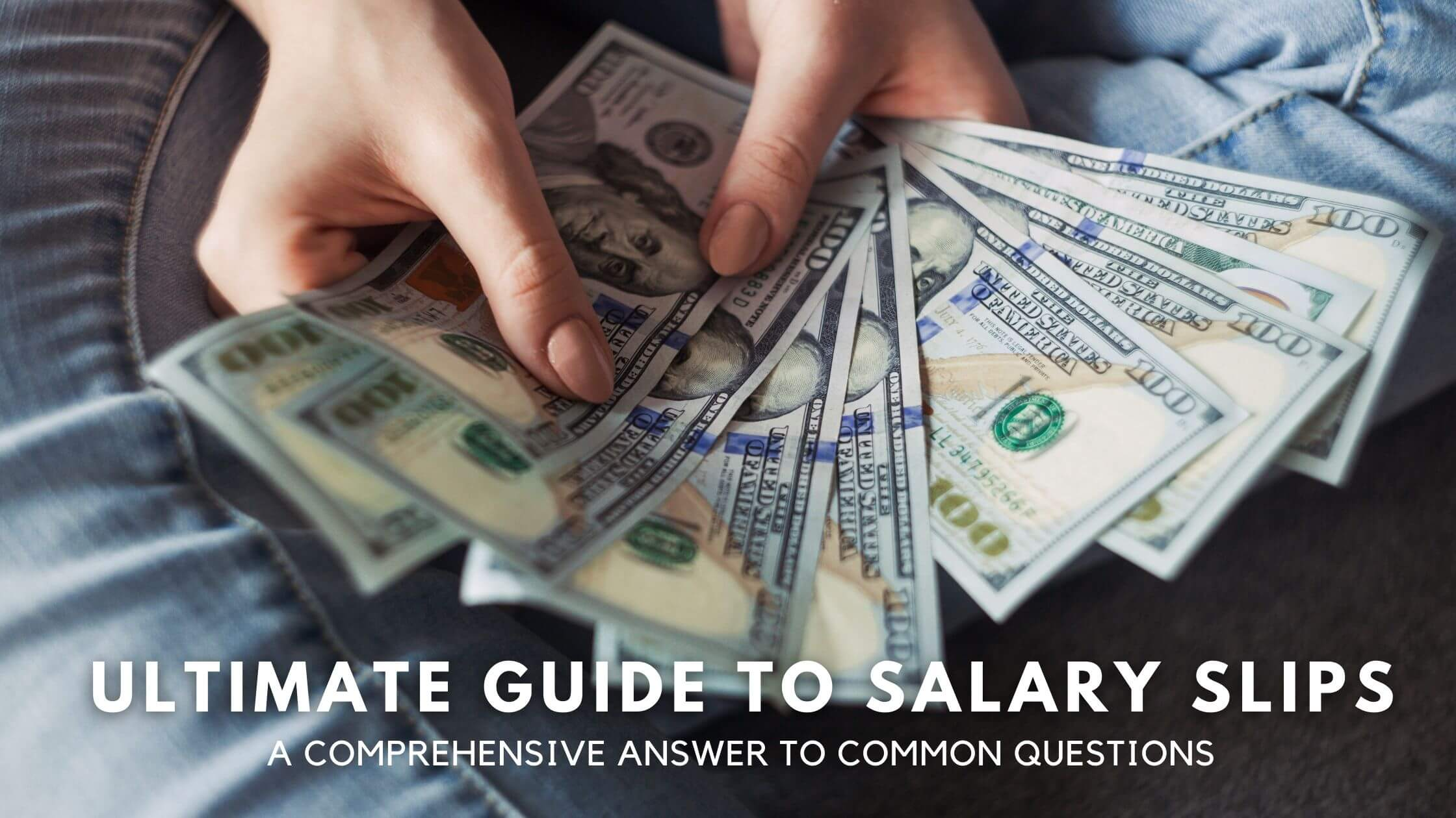 Ultimate Guide to Salary Slips