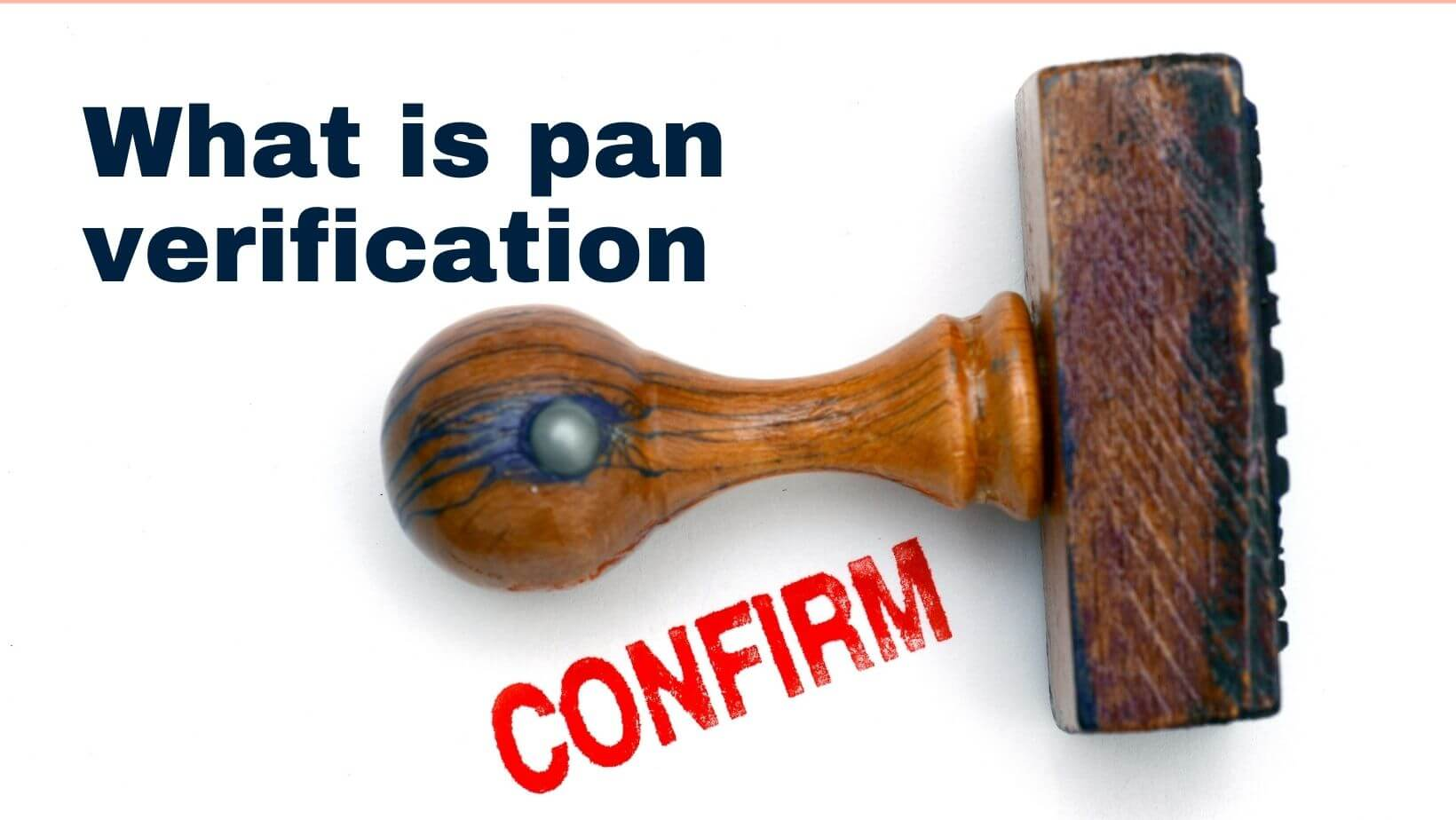 What is pan verification
