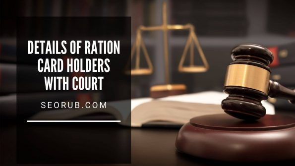 Details of Ration card holders with Court